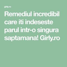 Remediul incredibil care iti indeseste parul intr-o singura saptamana! Girly.ro Health And Fitness Articles, Health Tips, Health Fitness, Pavlova, Good To Know, Natural Remedies, Healthy Snacks, Healthy Living, Hair Beauty