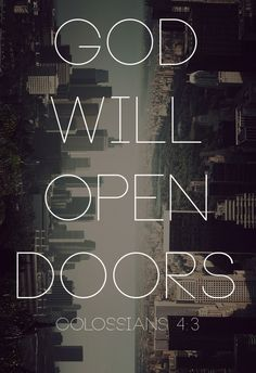 Father, thank You for ordering and directing my steps. I choose to trust You even when doors close before me. I believe that You have my best interest at heart. I am ready and available. I stand looking for the open door You have for me in Jesus' name. Amen.