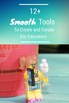 Sharing a Collection of 12+ Smooth Tools/Apps to Effectively Create and Curate for Educators (includes fully interactive guide and a back story on blogging and ed tech pollination)
