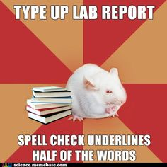 """Story of my academic career. :) To quote the original post, """"What do you mean '1,8-Bis(dimethylamino)naphthalene' isn't in the dictionary?"""""""