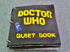 Make a quiet book for the little Whovian in your life | Community Post: 21 Doctor Who Inspired Crafts