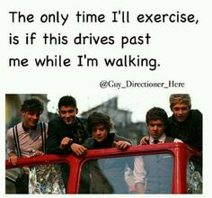 ya'll want me to run, get one direction and i'll run for my life