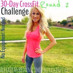 Okay! Are you ready for round two!? This is ANOTHER 30-Day CrossFit  Challenge. And yes, this one also does NOT require any equipment.  Week  One  Day 1: 24lunges +15push-ups +30jumping jacks (4 rounds)  Day 2: 15burpees + 20 squats (3 rounds)  Day 3: 30squats, 15 sit-ups(4 rounds)  Day 4:Cardio - 25minute jog, stair stepper orstationary bike at moderate  pace+1 minute plank + 1 minute LISS (low intensity steady state cardio)  Day 5: REST  Day 6:15 jump squats + 10 push-ups…