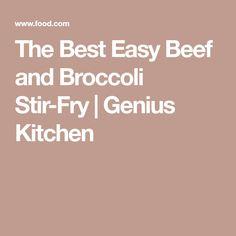 The Best Easy Beef and Broccoli Stir-Fry   Genius Kitchen