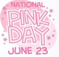 JUne 23 is National Pink Day -- Wear pink, think pink, talk about pink. Pale Pink, Pink Purple, Pink Girl, National Pink Day, Rosa Pink, Pink Quotes, Nail Quotes, I Believe In Pink, Pink Power