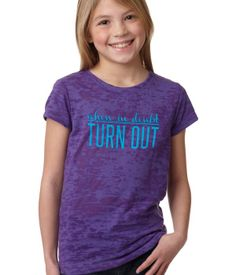 Turn Out – Girls Burnout Tee: When in doubt…TURN OUT! This is the perfect gift for a special little dancer to remind her what to do every time she looks in the mirror. The bright purple burnout tee is super soft and will quickly become her favorite to wear to the studio. $24 http://www.covetdance.com/shop/turn-out-girls-burnout-tee/