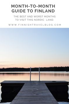 Wondering when to visit Finland? Here's a month-to-month guide for you, just take your pick!  http://www.finnishtravelblog.com/travel-to-finland-which-month/