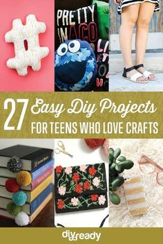 27 Easy DIY Projects for Teens Who Love to Craft by DIY Ready at http://diyready.com/27-easy-diy-projects-for-teens-who-love-to-craft/: