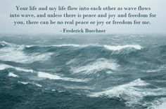 Quote from Fredrick Buechner.