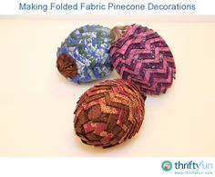 This is a guide about making folded fabric pinecones. A fun way to use up fabric scrapes can be making these faux pine cones to add to a wreath or other holiday decorations.