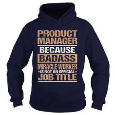 PRODUCT-MANAGER, Order HERE ==> https://www.sunfrog.com/LifeStyle/PRODUCT-MANAGER-97170004-Navy-Blue-Hoodie.html?58114 #christmasgifts #xmasgifts #birthdaygifts