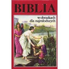 Polish Children' Bible / Biblia w obrazkach dla najmlodszych / Poland  $59.99