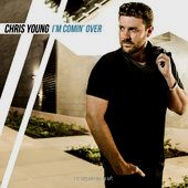 Think of You (Duet with Cassadee Pope) - Chris Young  Think of You (Duet with Cassadee Pope)                                                                                                                                     I'm Comin' Over                                                      Chris Young                            						 						 	                               Genre:   Country                           						 	                               Price:  $1.29              ..
