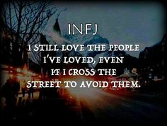 #infj <3 It's not you, it's me. I love thee, not any less than I ever loved thee before. But trust me when I say, thee gets exhausting, and me gets exhausted, so when me spots thee, me fumbles and stumbles, and flutters and flees, to sides of streets that even thee cannot see.