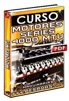 Descargar Curso de Motores Series 4000 MTU Heavy Machinery, Motors, Weights, Libros