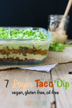 7 layer vegan taco dip, gluten free, contains nuts but can sub coconut milk and sunflower seeds to make this a nut free meal