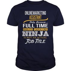 Awesome Tee For Online Marketing Assistant T-Shirts, Hoodies. GET IT ==► Funny Tee Shirts