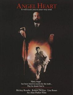 Okay, so I haven't been into scary movies in a long, long time - but if that's your thing - Angel Heart is at the top of the list for 'psychologically frightening.