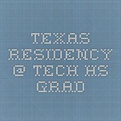 Texas Residency @ Tech - HS Grad