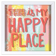 This is My Happy Place Screen Printed Glass Art - Pillowfort™ : Target
