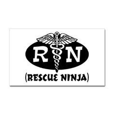 RN or rescue ninja? #nursing