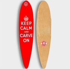Keep Calm Longboard Original pintail or kicktail by gmcetsy, $145.00
