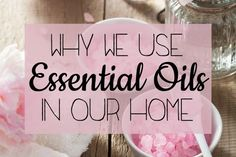Sybil at She Lives Free shares why she uses essential oils in her home.