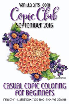 """Sept 2016 Copic Club Class on Floral Technique II using """"So Grateful"""" by Power Poppy 