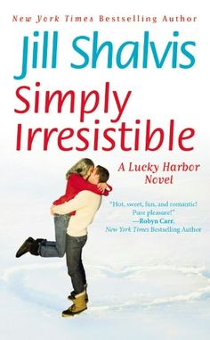 Simply Irresistible (Lucky Harbor Series #1)    Just read the whole series... FABULOUS! Could not put down, great series.