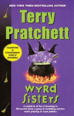 Wyrd Sisters (Discworld Book 6) by Terry Pratchett