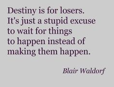 By Blair Waldorf - I totally agree! <3
