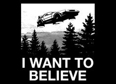 I Want To Believe T-Shirt | SnorgTees