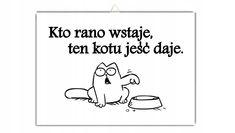 Motto, Funny Animals, Texts, Whimsical, Wisdom, Humor, Poland, Portraits, Smile