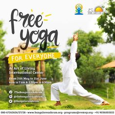 """We all want happiness, and yoga is the way for that much needed happiness factor in life."" - Gurudev Sri Sri Ravi Shankar  Energise you body, mind and soul with 1 Month of Free Yoga Camp at The Art of Living International Center, to celebrate #InternationalYogaDay open for all. Dates: 21st May - 21st June 2016 Timing: 6am - 7am & 5:30pm - 6:30pm For Details Call: 080-67262626/27/28 Whatsapp: +91 9036005022"