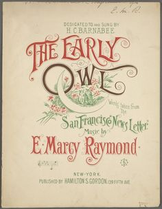 """Dedicated to and sung by H. C. Barnabee. Words taken from the 'San Francisco News Letter.'"" The New York Public Library for the Performing Arts / Music Division"