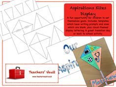 Aspirations Kites Display - KS1, KS2, KS3 Transition and Back To School Teaching Resources and Activities