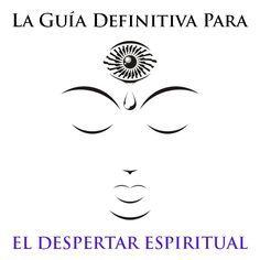 La guia espiritual definitiva en donde encontrarás cada uno de los pasos para…