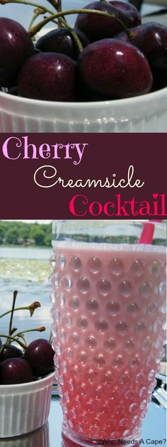 Cherry Creamsicle Cocktail   Who Needs A Cape?