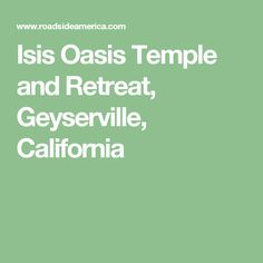 Egyptian-themed buildings are part of a legally recognized church in California. Mystical landscape includes two temples. Oasis, Temple, California, The California, Temples