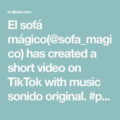 El sofá mágico(@sofa_magico) has created a short video on TikTok with music sonido original. #pegar un video de @claudiia.rdrgz #foryou #fyp Dance Choreography Videos, The Originals, Music, Musica, Musik, Muziek, Music Activities, Songs