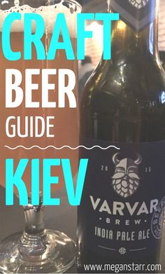 This is a quick guide to finding the best bars around Kiev for craft beer enthusiasts as they explore the burgeoning scene in the Ukrainian capital.