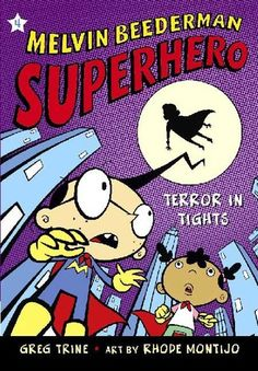Terror in Tights (Melvin Beederman, Superhero #4)