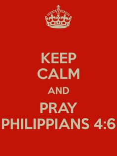 Trust -> Thankful to God -> Pray -> brings answered prayers and His Peace in your heart