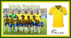 Grupo A - Copa 2014- Brasil...   Seleção Brasileira -  @olho_moda