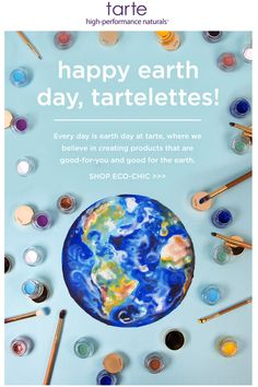 Tarte Earth Day email. SL: let's celebrate  day.