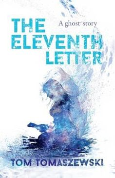 Book Review, The Eleventh Letter by Tom Tomaszewski