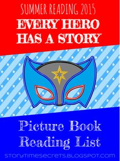 Every Hero Has a Story - Picture Book Reading List