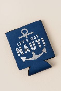 Let's Get Nauti Pocket Coozie