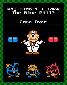 Video Game Art Print  Dr Mario  Why Didn't I Take by arcadecache, $11.95
