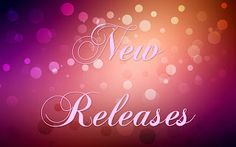 Books,Chocolate and Lipgloss: ❤❤ NEW RELEASES ❤❤